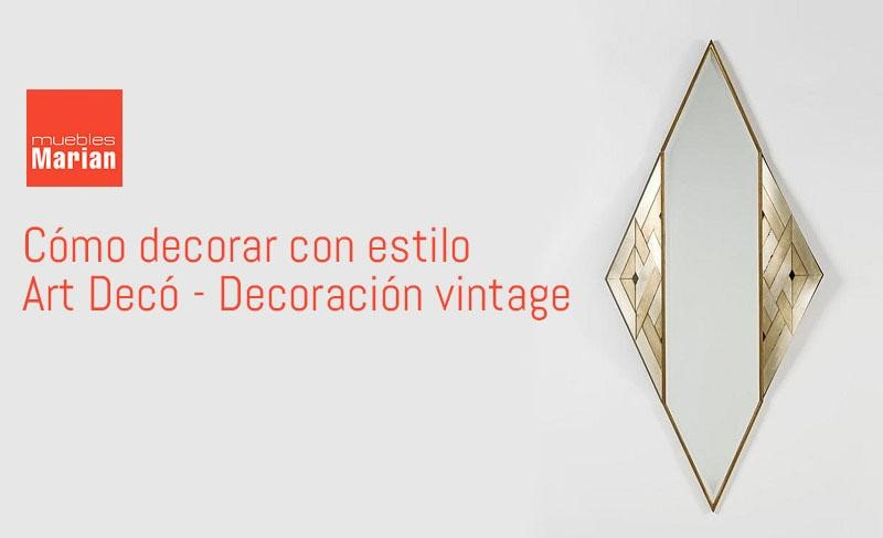 Decoraci n vintage el nuevo art dec for Art deco decoracion